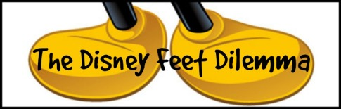 Disney Feet Dilemma