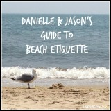 Danielle & Jason's Guide to Beach Etiquette
