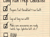 Making a (Long Run!) Checklist & Checking it Twice!