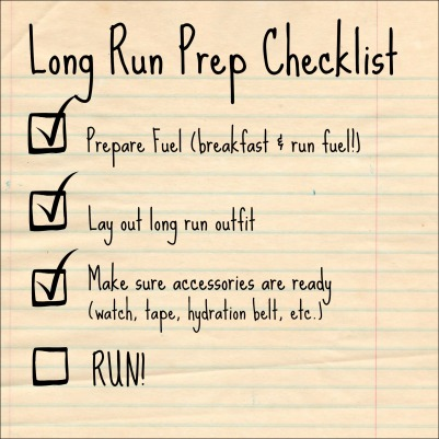 Long Run Prep Checklist