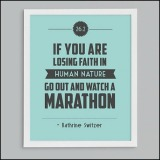 Watch a Marathon.