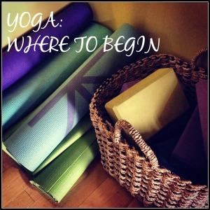 YOGA - Where to Begin