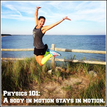Body in Motion Quote
