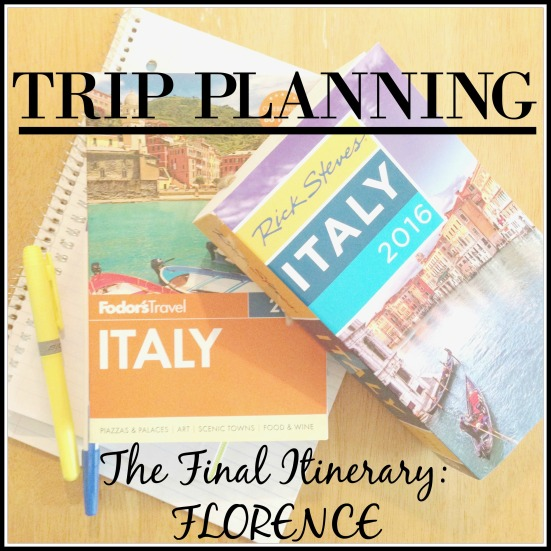 Final Itinerary - FLORENCE