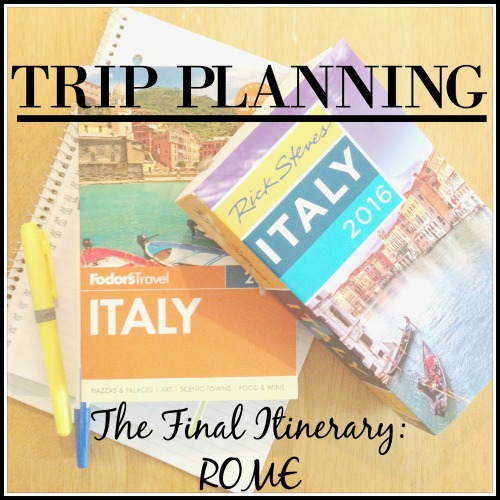 Final Itinerary - ROME